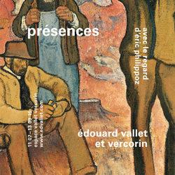Présences – Edouard Vallet et Vercorin. Avec le regard d'Eric Philippoz